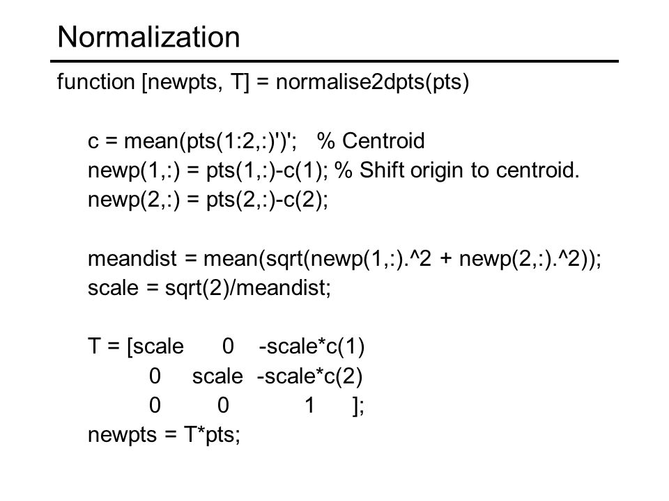 Normalization function [newpts, T] = normalise2dpts(pts)